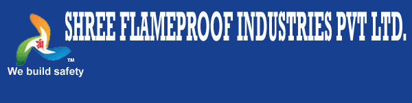 SHREE FLAMEPROOF INDUSTRIES PVT.LTD